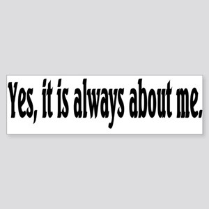 about me Bumper Sticker