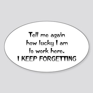 Forgetting Oval Sticker