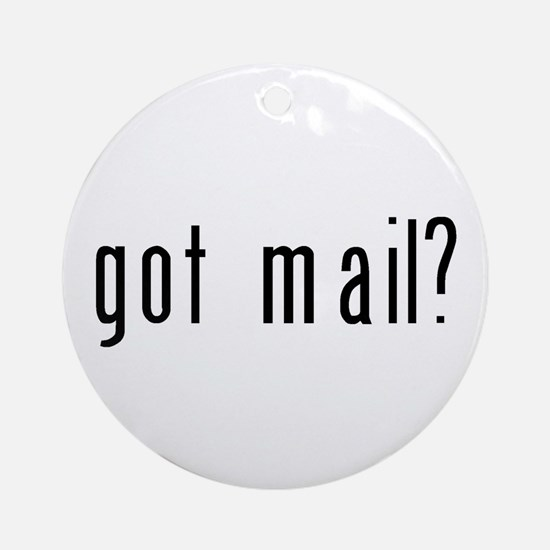 got mail? Ornament (Round)