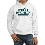Whole Paycheck Market Hooded Sweatshirt