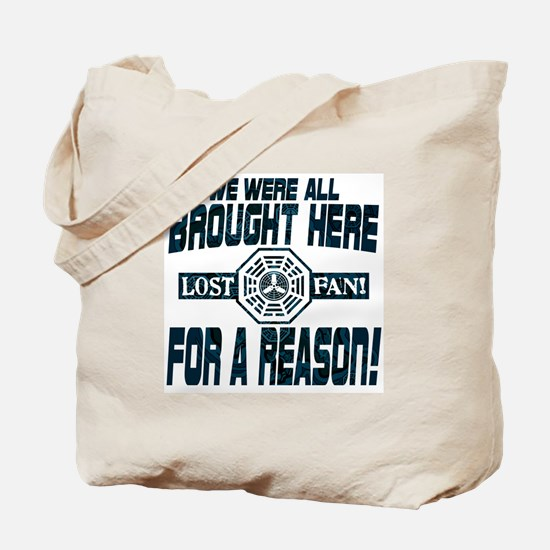 Brought Here for a Reason Tote Bag