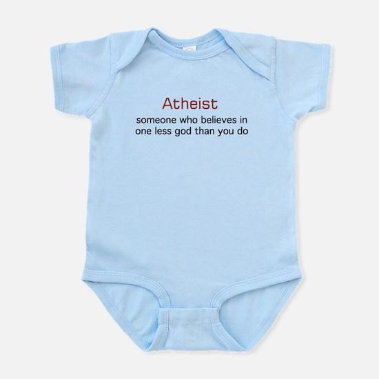 One less God Infant Bodysuit