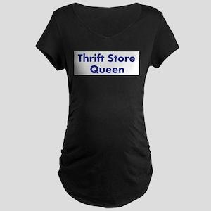 Thrift Store Queen Maternity Dark T-Shirt