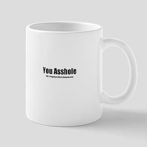 You Asshole(TM) Mug