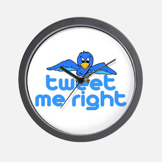Tweet Me Right Wall Clock