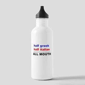 HALF GREEK/ITALIAN-ALL MOUTH Stainless Water Bottl