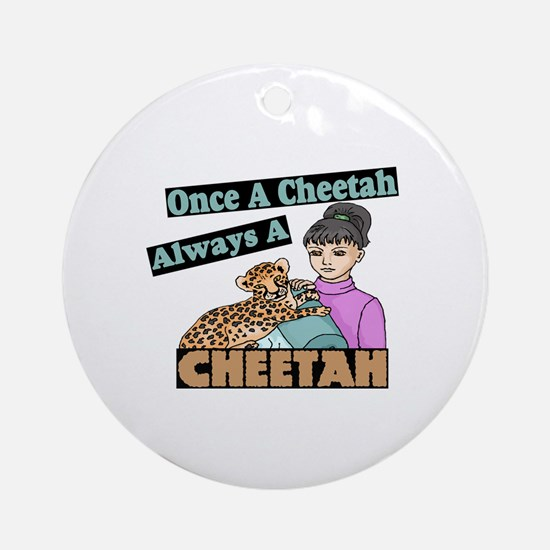 Once A Cheetah Ornament (Round)
