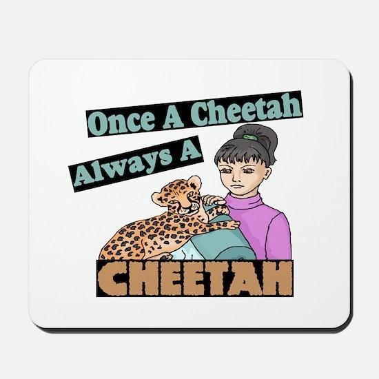 Once A Cheetah Mousepad