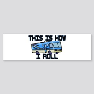 How I Roll RV Sticker (Bumper)