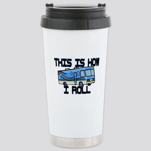 How I Roll RV Stainless Steel Travel Mug