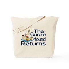 Booze Hound Returns Tote Bag