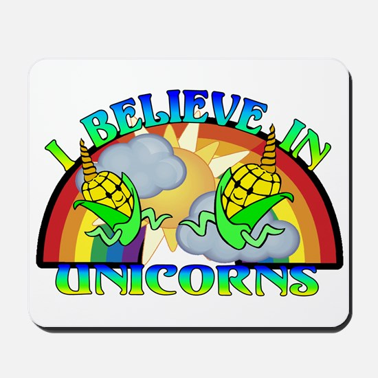 I Believe In Unicorns Mousepad