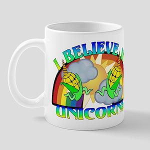 I Believe In Unicorns Mug