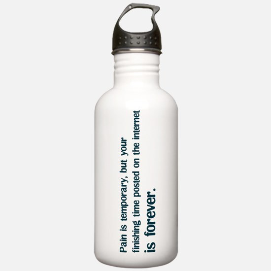 Pain is Temporary Water Bottle