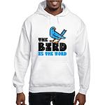 The Bird is the Word Hooded Sweatshirt