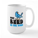 The Bird is the Word Large Mug
