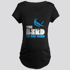The Bird is the Word Maternity Dark T-Shirt
