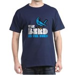 The Bird is the Word Dark T-Shirt
