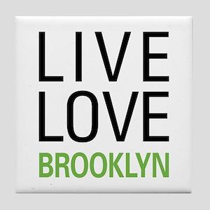 Live Love Brooklyn Tile Coaster