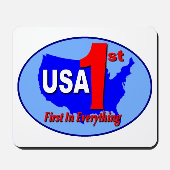 USA First In Everything Mousepad