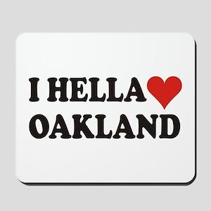I Hella (Heart) Oakland Mousepad