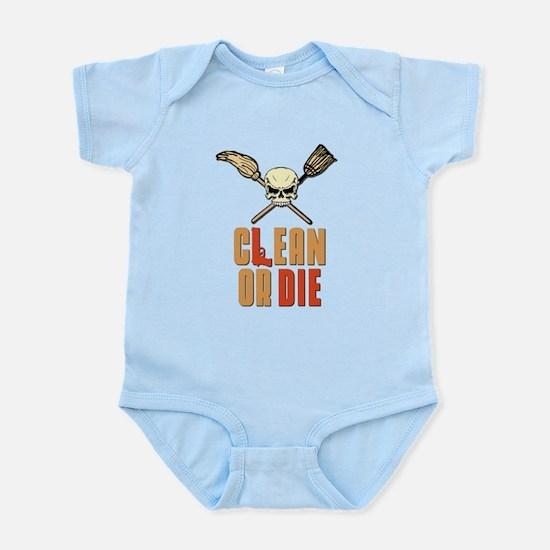 Clean Or Die Infant Bodysuit