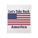 Take Back America Throw Blanket