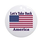 Take Back America Ornament (Round)