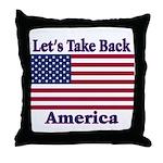 Take Back America Throw Pillow