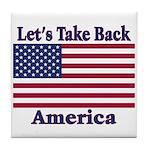 Take Back America Tile Coaster