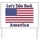 Take Back America Yard Sign
