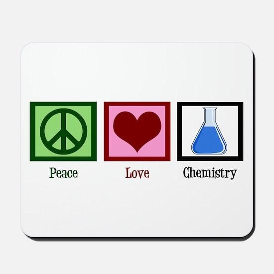 Peace Love Chemistry Mousepad