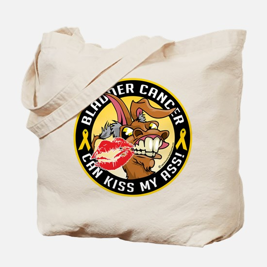 Bladder Cancer Can Kiss My As Tote Bag