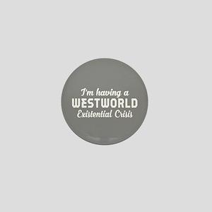 Westworld Existential Crisis Mini Button