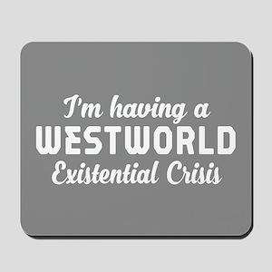 Westworld Existential Crisis Mousepad