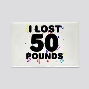 I Lost 50 Pounds! Rectangle Magnet
