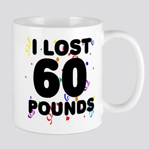 I Lost 60 Pounds! Mug