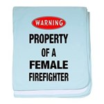 Female Firefighter Property baby blanket