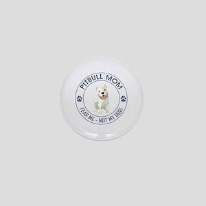 PITBULL MOM Mini Button
