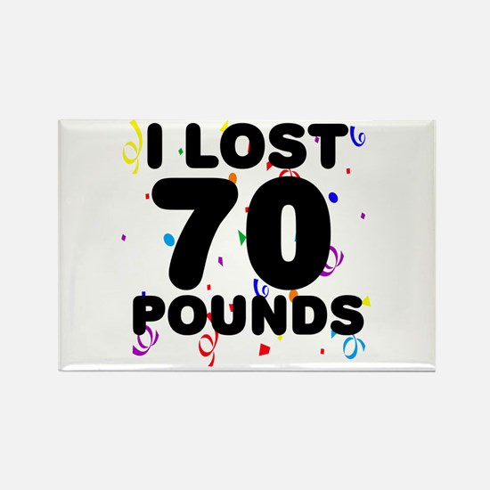 I Lost 70 Pounds! Rectangle Magnet