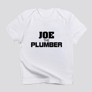 Joe the Plumber Infant T-Shirt