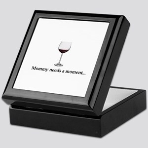 Mommy Needs A Moment... Keepsake Box