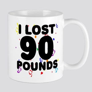 I Lost 90 Pounds! Mug