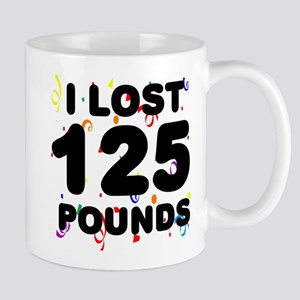 I Lost 125 Pounds! Mug