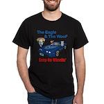 Eagle & The WooF 2 Dark T-Shirt
