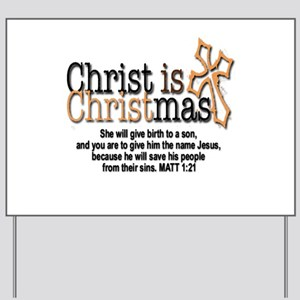 Christ back in Christmas Yard Sign