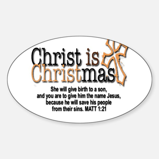 Christ back in Christmas Sticker (Oval)