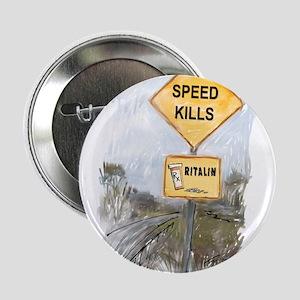 Speed Kills Button