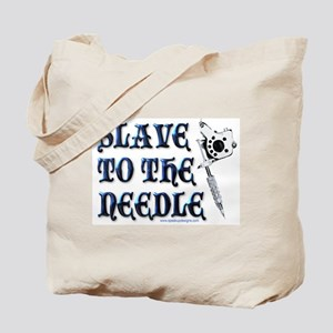 Slave to the Needle Tote Bag
