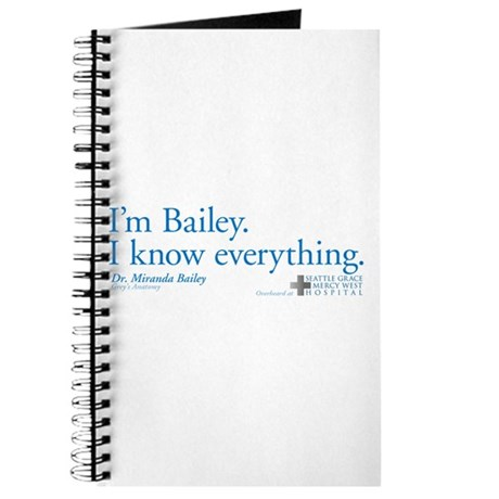I'm Bailey. I Know Everything Journal